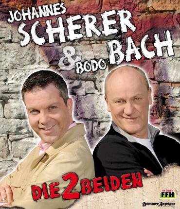 DIE 2 BEIDEN Best of Bodo Bach & Johannes Scherer