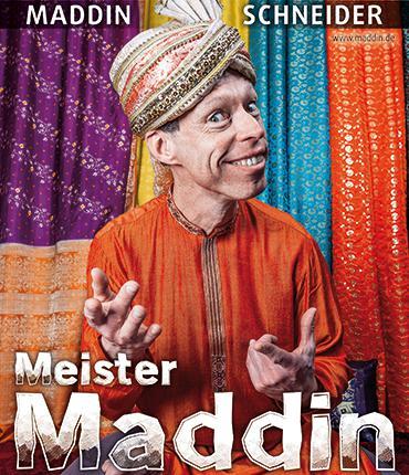Meister Maddin!